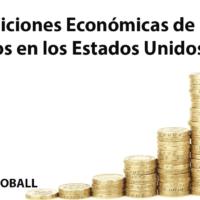 Condiciones Económicas de latinos en los Estados Unidos.