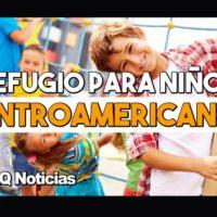 Programa de Refugio para Niños Centroamericanos (CAM)