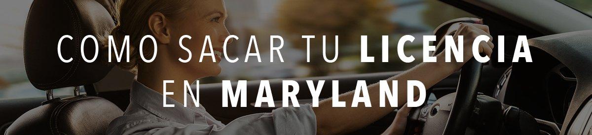 Como sacar licencia en maryland